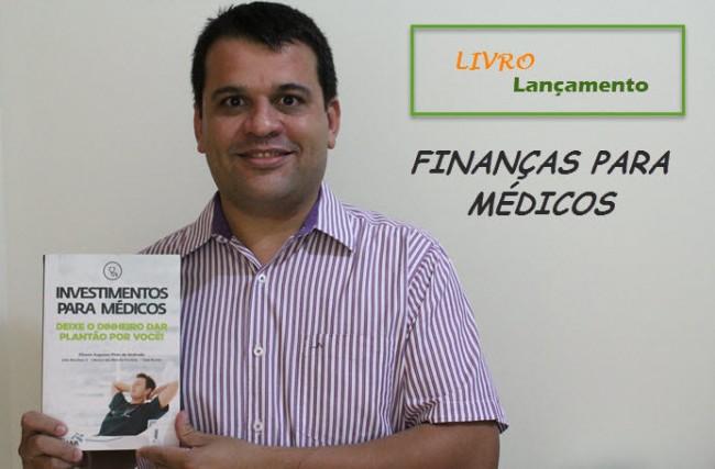 Finanças para Médicos: O Livro